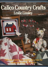 Calico Country Crafts Leslie Linsley Over 40 Fa... - $4.45