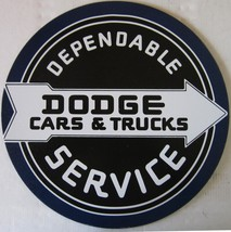 "DODGE Dependable Service Automotive Metal Sign ( 12"" Round ) - $19.95"
