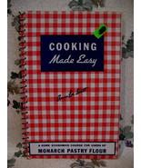 Monarch Pastry Flour Home Economics Course Cookbook Recipes Vintage Coll... - $14.95