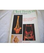 Plant Hangers Ideas and Techniques Macrame Book - $5.00