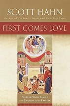 First Comes Love: Finding Your Family in the Church and the Trinity [Har... - $6.74