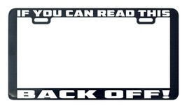 If you can read this back off license plate frame tag holder - $5.99