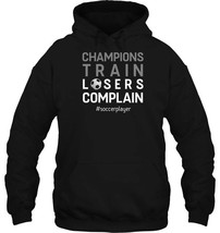 Soccer Player Hoodie Champion Motivation Quote Gift Outfit - $34.99+