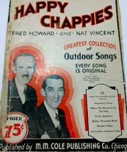 1935 Happy Chappies Vintage Music Book Collection Of Songs Of The Outdoo... - $74.50