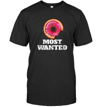 Funny Police Shirt Most Wanted Donut Funny Black Vintage Gift For Men Women Funn - $17.99