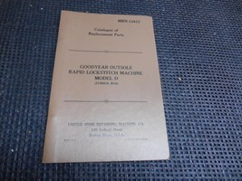 Old 1948 GOODYEAR Outsole Rapid Lockstitch Machine CATALOGUE Replacement... - $29.69