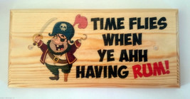 Time Flies When Ye Ahh Having Rum! Plaque / Sign / Gift - Beer Shed Pira... - $12.46