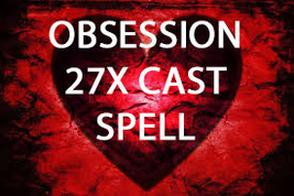 HAUNTED 27X FULL COVEN OBSESSION THINK OF YOU ALL THE TIME MAGICK  Witch... - $19.00