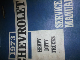 1973 Chevy Heavy Duty Truck 7000 9000 Service Shop Repair Manual Factory 73 - $19.75