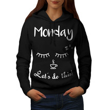 Monday Coffee This Sweatshirt Hoody Wisdom Women Hoodie - $21.99+