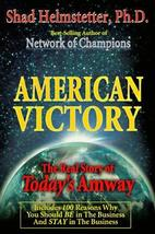 American Victory - The Real Story of Today's Amway [Paperback] [Jan 01, 1997] Sh