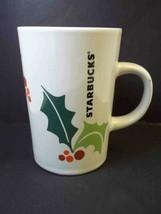 Starbucks coffee mug HOLLY & BERRIES Christmas 2011 Tapered 10.6 oz - $9.99