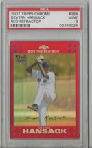 2007 Topps Chrome Devern Hansack Red Refractor #284 PSA 9 P512 - $7.85