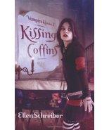 Kissing Coffins (Vampire Kisses, Book 2) [May 01, 2007] Schreiber, Ellen - $3.47