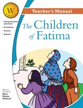 Children of Fatima (Teacher's Manual) ​by Mary Fabyan Windeatt