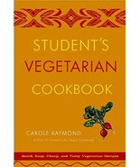 Student's Vegetarian Cookbook, Revised: Quick, Easy, Cheap, and Tasty Ve... - $6.26