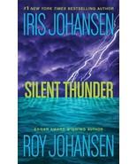 Silent Thunder By Iris Johansen; Roy Johansen - $4.25