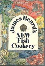 James Beard's New Fish Cookery James Beard - $11.59
