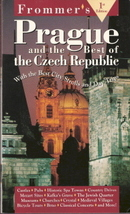 Frommers Prague and the Best of Czech Republic by John Mastrini,Alan Crosby - $3.00