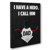 Father's Day Gift Hero Dad CANVAS Wall Decoration - $32.50