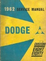 1962 Dodge Custom Eight Eighty Service Shop Repair Manual OEM FACTORY - $60.37