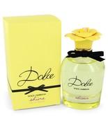 Dolce Shine By Dolce and Gabbana Eau De Parfum Spray 2.5 Oz For Women - $107.29