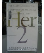 Her-2 - The Making of Herceptin, a Revolutionary Treatment for Breast Ca... - $5.93