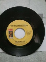 Little Milton Before The Honeymoon  45 Rpm Record 1972 Stax Label - $2.96