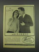 1957 Barrie Knitwear Ad - In love with Barrie - $14.99