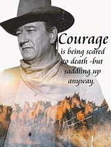 Courage is Being Scared to Death John Wayne Quote Metal Sign - $29.95