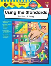 Using the Standards: Problem Solving, Grade 3 [Apr 29, 2003] Howard, Pat - $6.86