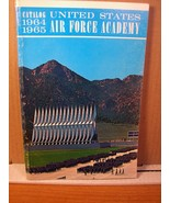 Catalog 1964-1965 United States Air Force Academy Number 9 May 1964 - $17.99