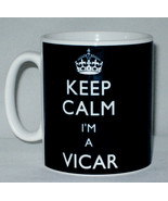 Keep Calm I'm A Vicar Mug Can Personalise Great Parish Reverend Church G... - $11.64