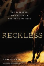 Reckless: The Racehorse Who Became a Marine Corps Hero - Clavin - New Ha... - $11.95
