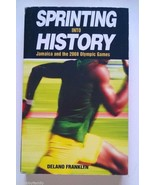 SPRINTING INTO HISTORY Jamaica and the 2008 Olympic Games Delano Frankly... - $14.99