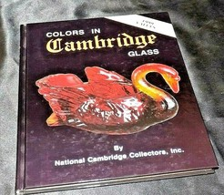 Colors in Cambridge Glass by National Cambridge Society Staff (1999 Valu... - $39.95