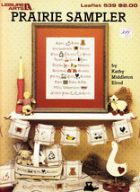 CROSS STITCH PRAIRIE SAMPLER LEISURE ARTS 539 - $2.00