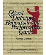 Choral Director's Rehearsal and Performance Guide: A Comprehensive Sourc... - $18.61