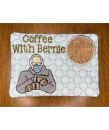 Coffee With Bernie mug rug/ coaster - $10.00
