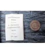 Waldoboro Maine Bi-Centennial Medal 1773-1973 - $13.99