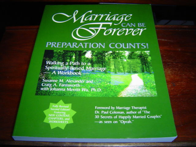 *NEW SIGNED* MARRIAGE CAN BE FOREVER: PREPARATION COUNTS BY FARNSWORTH FINANCING