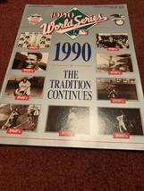 1990 BASEBALL WORLD SERIES GAME PROGRAM / CINCINNATI REDS VS. OAKLAND A'S - $11.74