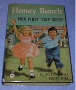 Honey Bunch Her First Trip West, Helen Thorndyke Series Book 1955 - $6.95