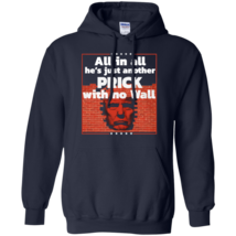 All In All He's Just Another Prick With No Wall Navy Pullover Hoodie Men - $33.99+