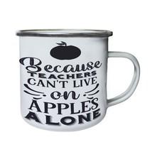 Because teachers cant live on Retro,Tin, Enamel 10oz Mug t844e - $13.13