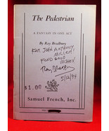 Ray Bradbury THE PEDESTRIAN  A Fantasy In One Act Inscribed and dated by... - $350.00