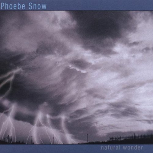 Natural Wonder by Snow, Phoebe Phoebe Snow (Artist)  Format: Audio CD