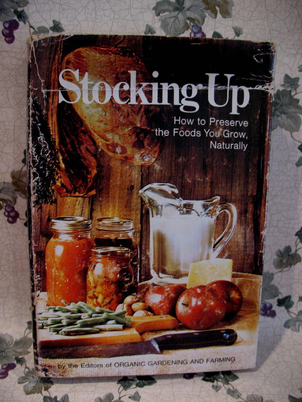 Primary image for Preserving Foods Naturally Stocking Up Cookbook Recipes Vintage Collector