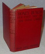 Honey Bunch Her First Trip on the Great Lakes Helen Thorndyke 1930 Book - $7.95