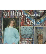 Knitting Beyond the Basics: Skill-Building Lessons and Must- - $4.95